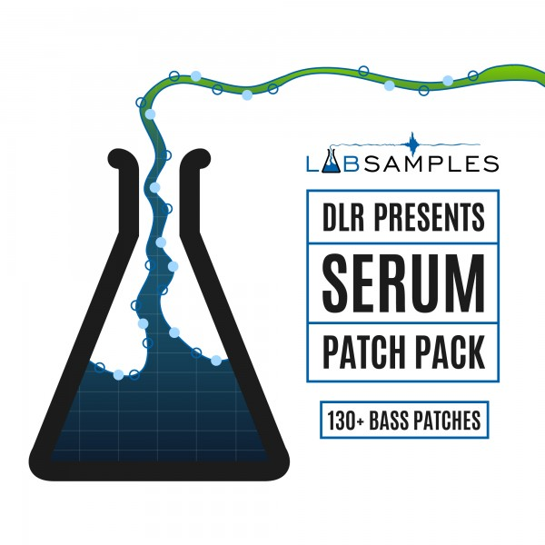 DLR – Serum Bass Patch Pack – LS005 – Bad Boy Bass - Out Now!!